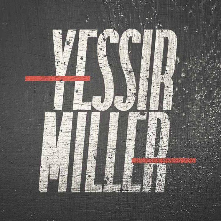 Yessir Miller